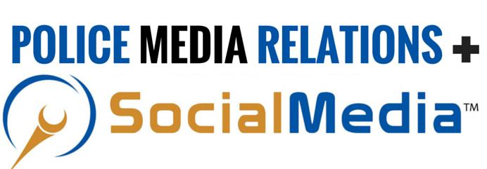 Police Media Relations+ Social Media